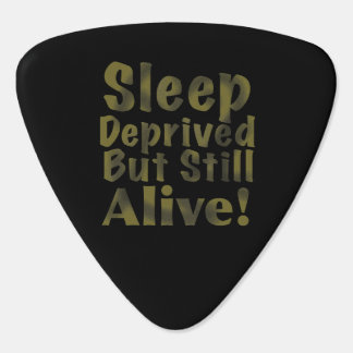 Sleep Deprived But Still Alive in Yellow Plectrum