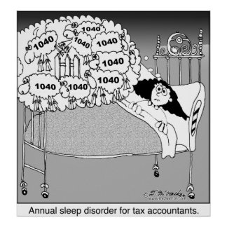 Sleep disorder for tax accountants posters