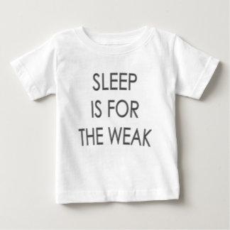 Sleep is for the Weak  Cute Baby Tshirt
