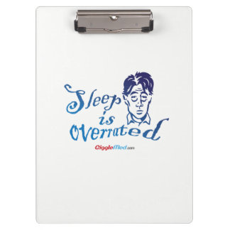Sleep is Overrated Clipboard