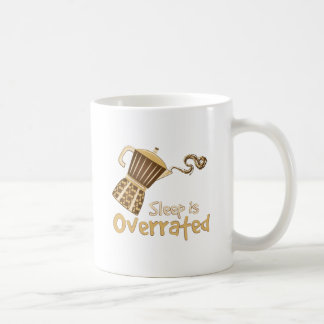 Sleep Is Overrated Coffee Mug