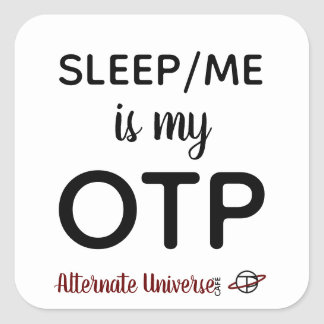 Sleep/Me is my OTP stickers