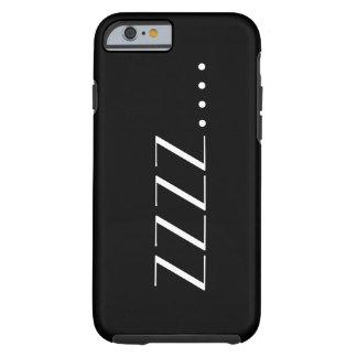 Sleep Tough iPhone 6 Case