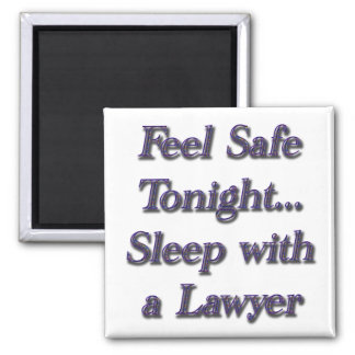 Sleep With A Lawyer Square Magnet