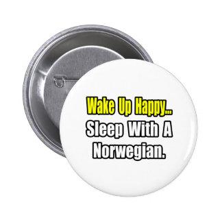 Sleep With a Norwegian 6 Cm Round Badge