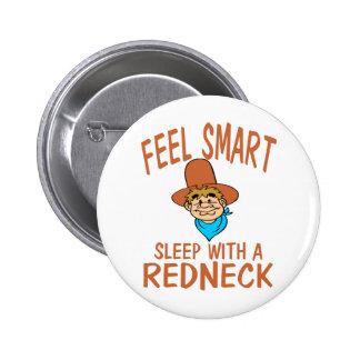 Sleep With A Redneck 6 Cm Round Badge