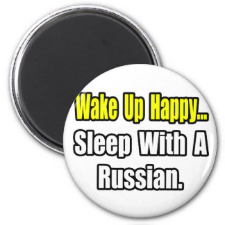 Sleep With a Russian 6 Cm Round Magnet