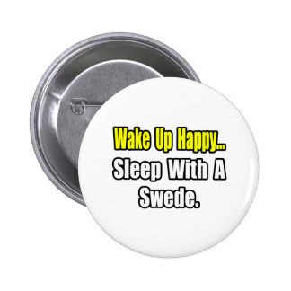 Sleep With a Swede Pinback Buttons