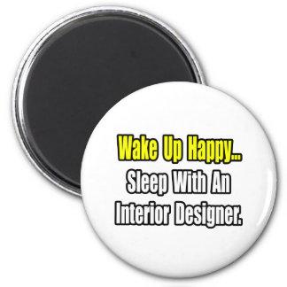 Sleep With An Interior Designer 6 Cm Round Magnet