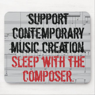 Sleep with the Composer Mouse Pad
