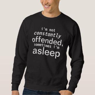 sleeping offended sweatshirt