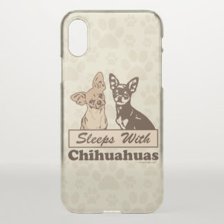 Sleeps With Chihuahuas iPhone X Case