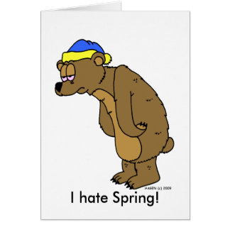 Sleepy Bear: I hate Spring! Card