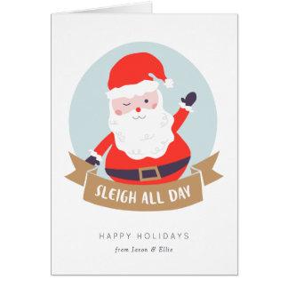 Sleigh All Day Christmas Card