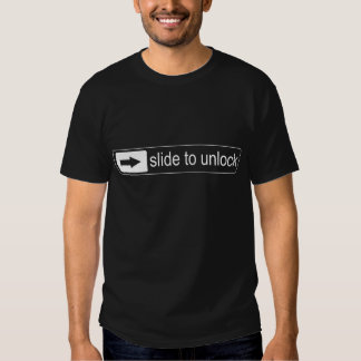 Slide to unlock shirt