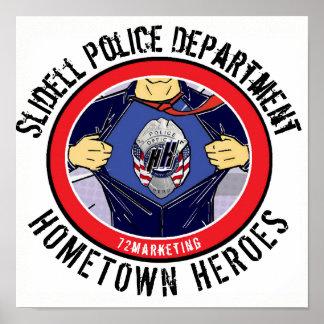 Slidell Police Dept. Hometown Heroes Poster 72