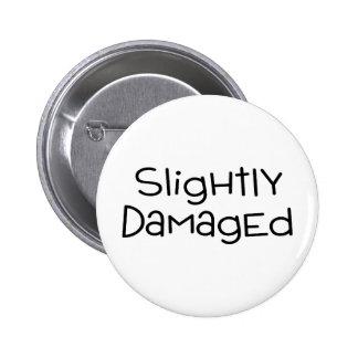 Slightly Damaged 6 Cm Round Badge