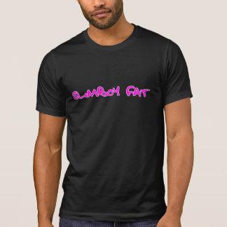 SlimBoy Fat T-Shirt