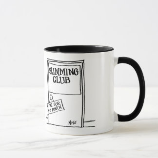 "Slimming Club has Sign saying ""Gone For No Lunch"" Mug"