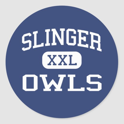 Slinger - Owls - High School - Slinger Wisconsin Round Stickers