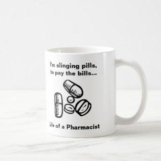 Slinging Pills to Pay the Bills Coffee Mug