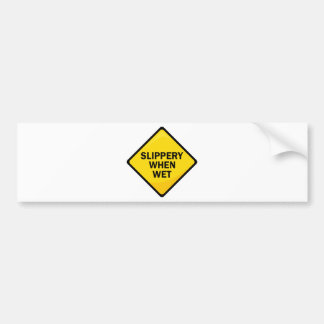Slippery When Wet Bumper Sticker