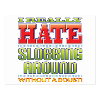 Slobbing Hate Post Cards