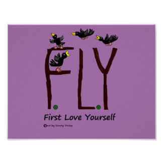 Slogan FLY First Love Yourself Poster