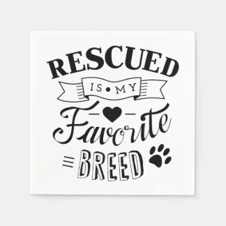 Slogan Rescued is my favorite breed White Napkins Paper Napkin