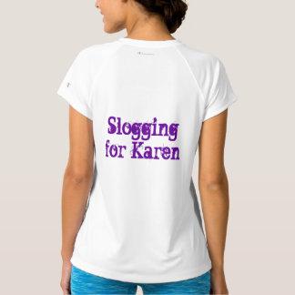 Slogging for Karen T-Shirt