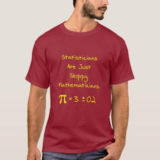 Sloppy Statistics T-Shirt