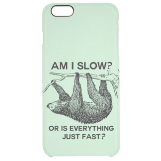 Sloth am I slow? Clear iPhone 6 Plus Case