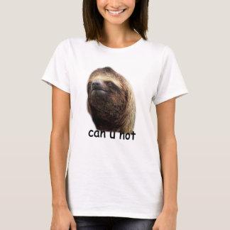 Sloth - Can U Not T-Shirt