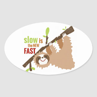 Sloth Gear - Slow is the New Fast Oval Stickers