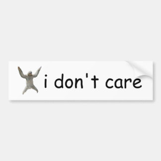 sloth - i don't care bumper sticker