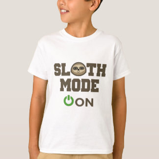Sloth Mode On T-Shirt