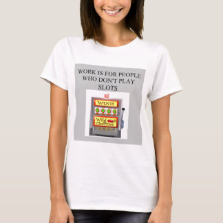 slots player casino gambler T-Shirt