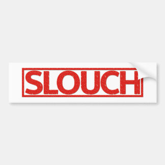 Slouch Stamp Car Bumper Sticker