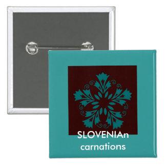 Slovenian Carnations Button