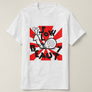 Slow Beauty T-Shirt