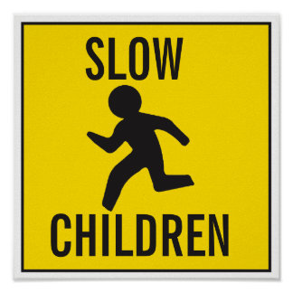 SLOW-CHILDREN POSTER