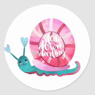 Slow Down Darling sticker