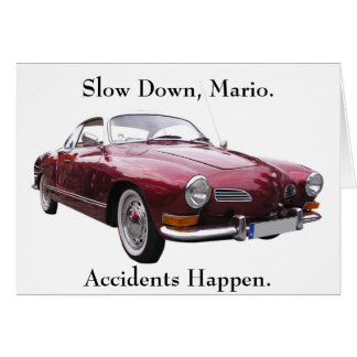 Slow Down Mario Accidents Happen Get Well Cards