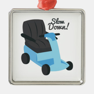 Slow Down! Metal Ornament