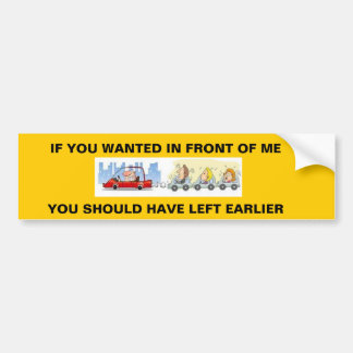 Slow driver causing traffic back up bumper sticker