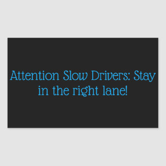 Slow drivers sticker