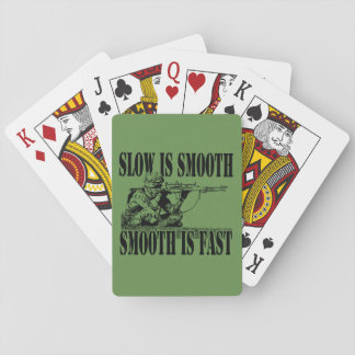 SLOW IS SMOOTH SMOOTH IS FAST SNIPER GEAR PLAYING CARDS