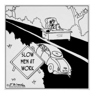 Slow Men at Work Poster