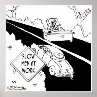 Slow Men at Work Print