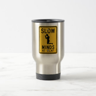 Slow Minds at Play - Funny Anti-Religion Design Travel Mug